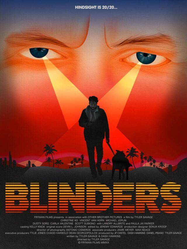 Blinders – Austin Film Festival Review